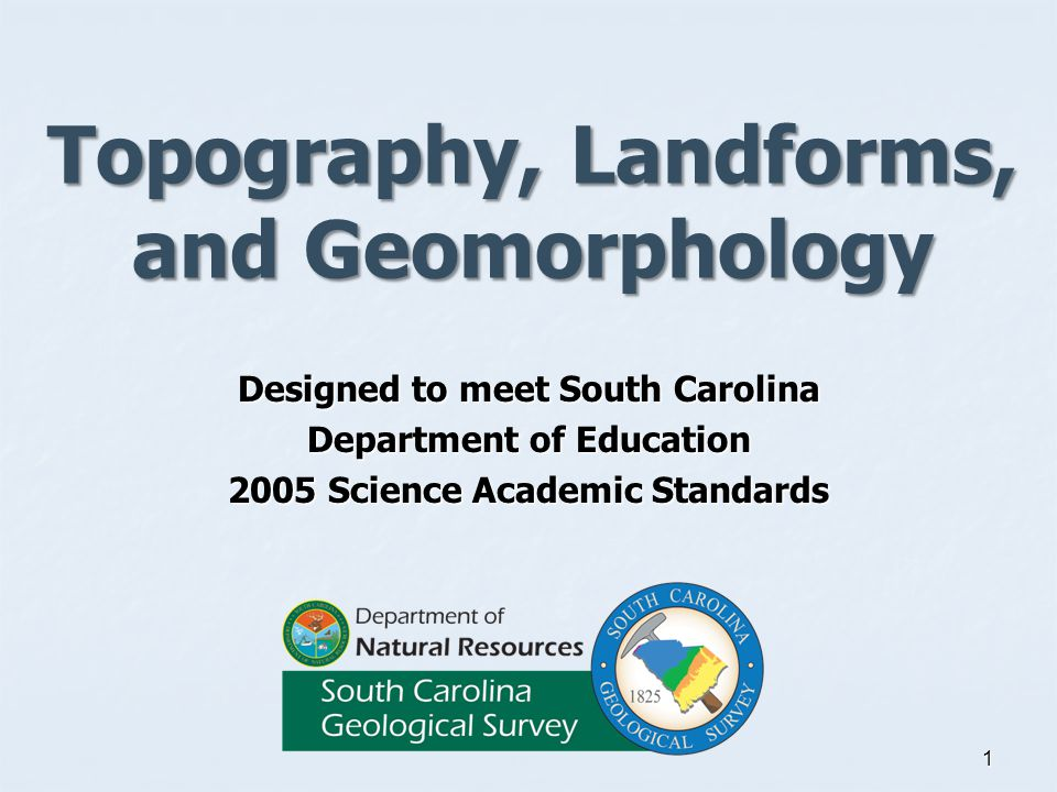 Topography, Landforms, and Geomorphology