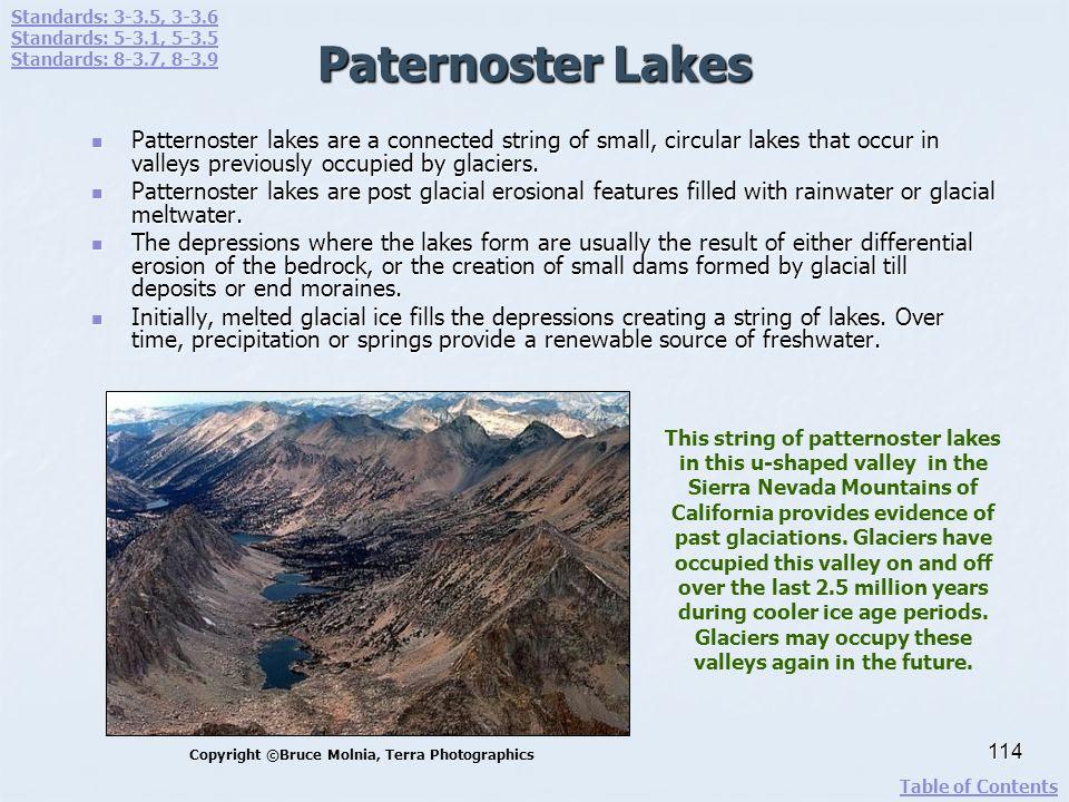 Standards: 3-3.5, 3-3.6 Standards: 5-3.1, 5-3.5. Standards: 8-3.7, 8-3.9. Paternoster Lakes.
