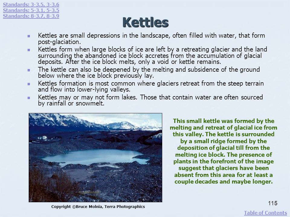 Standards: 3-3.5, 3-3.6 Standards: 5-3.1, 5-3.5. Standards: 8-3.7, 8-3.9. Kettles.