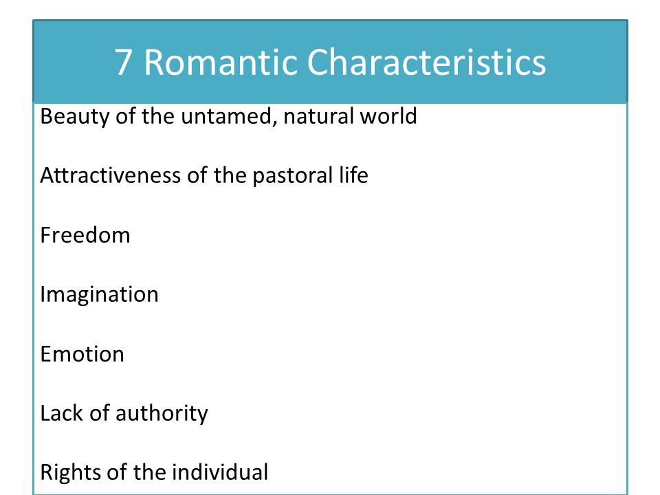 7 Romantic Characteristics