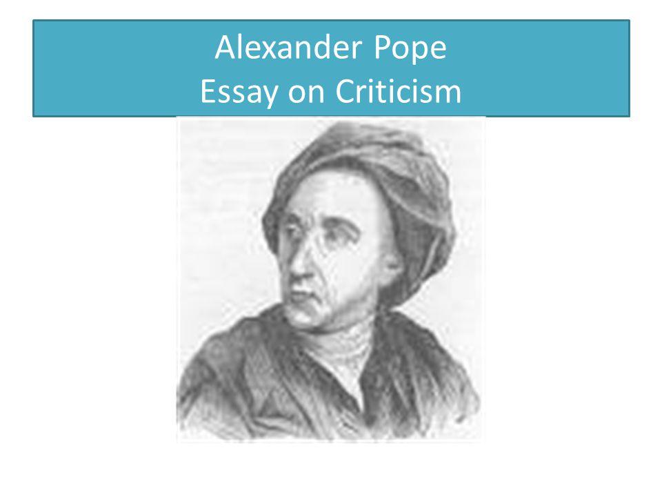 Alexander Pope Essay on Criticism
