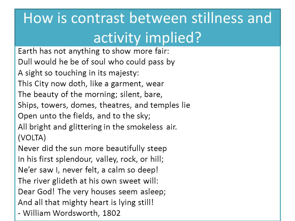How is contrast between stillness and activity implied