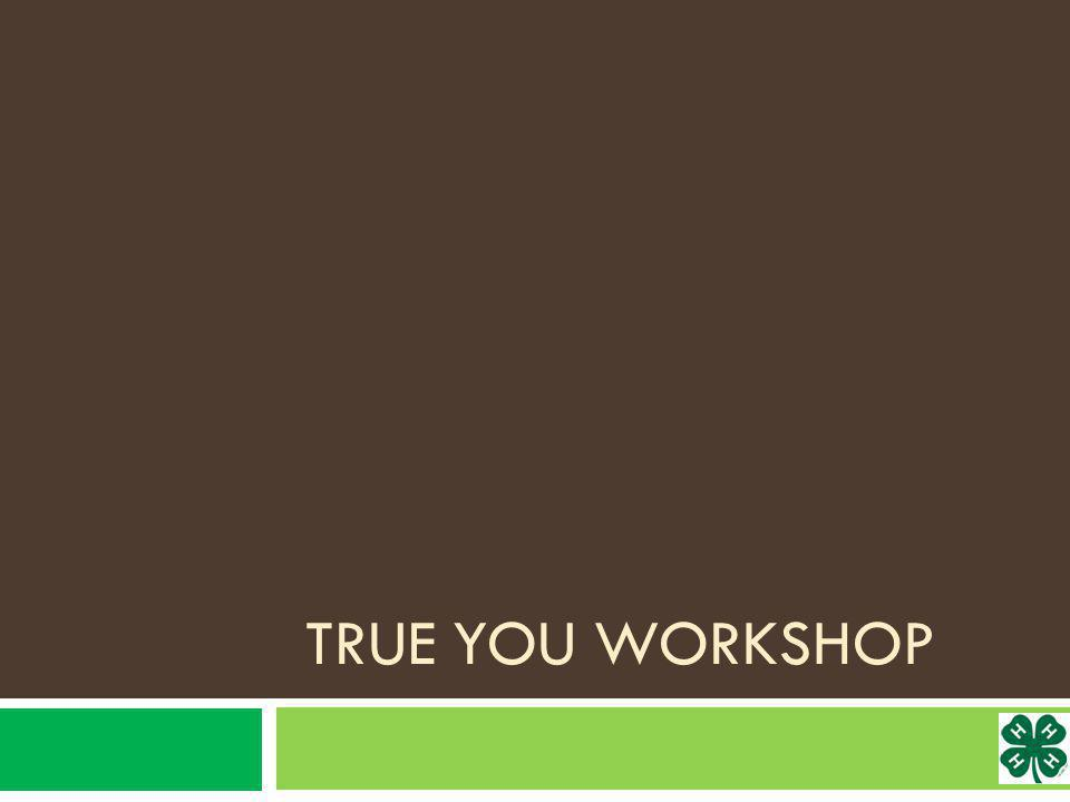 True You Workshop