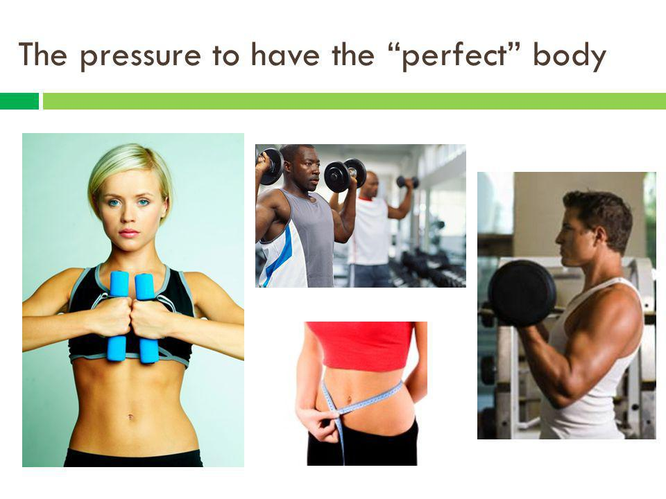 The pressure to have the perfect body