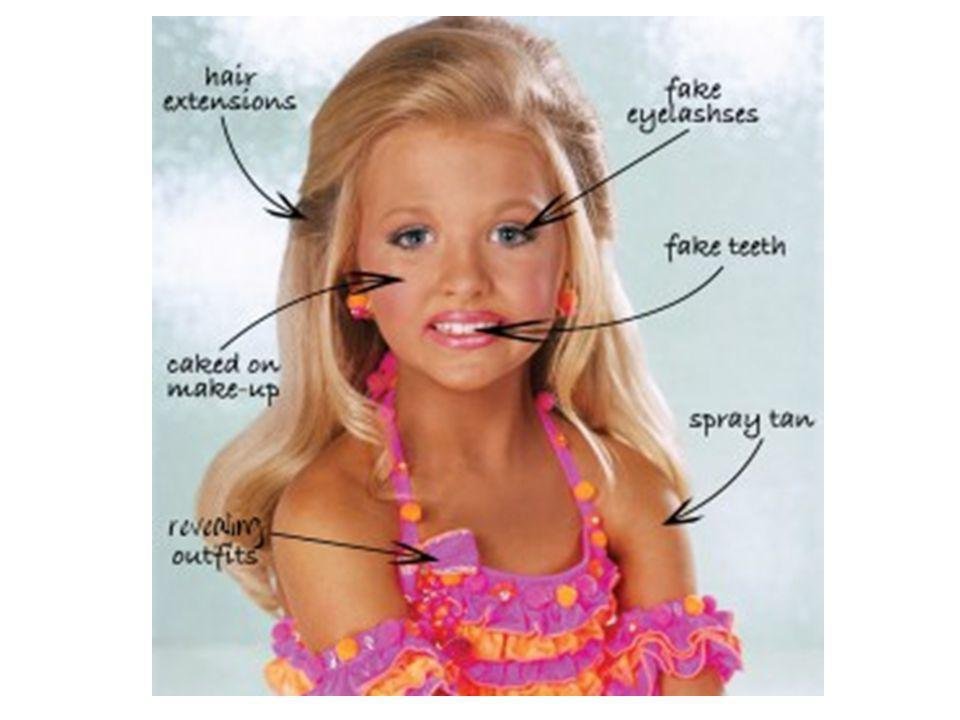 Sample script: Here is a picture showing what the little girls on that show go through to be made prettier .