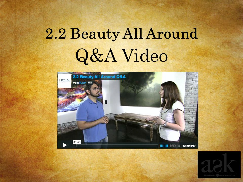 2.2 Beauty All Around Q&A Video