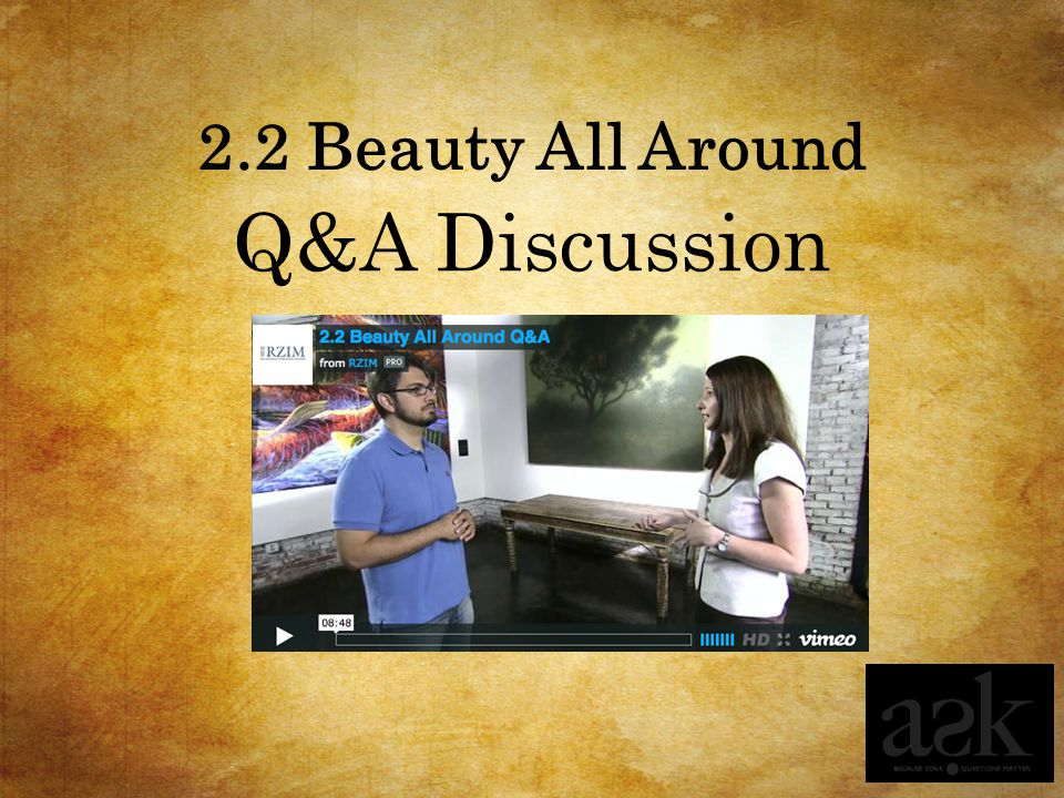 2.2 Beauty All Around Q&A Discussion