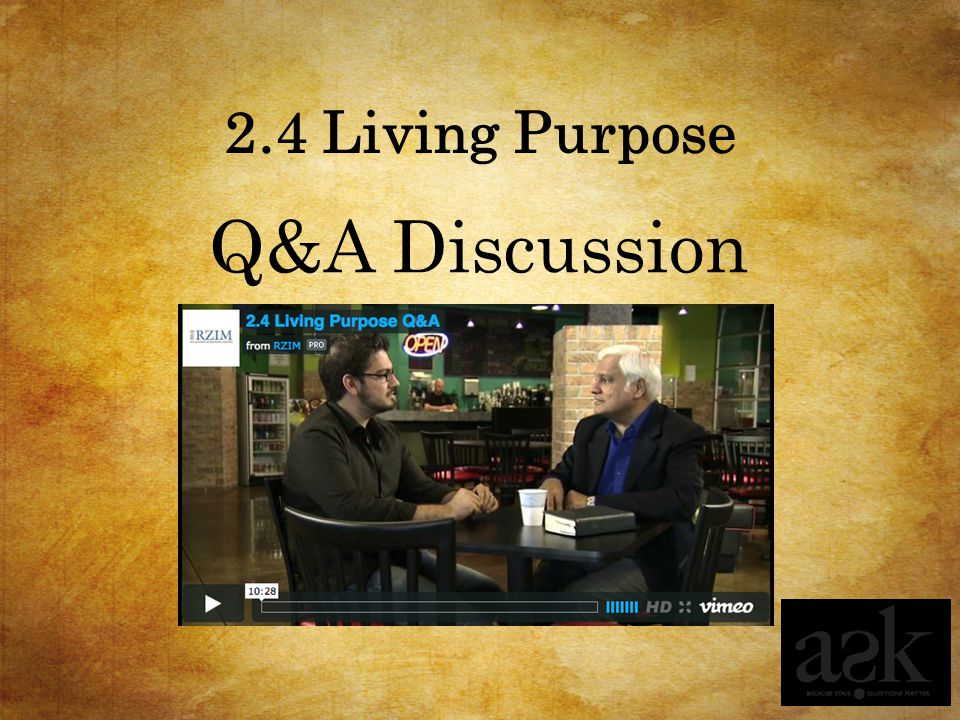2.4 Living Purpose Q&A Discussion