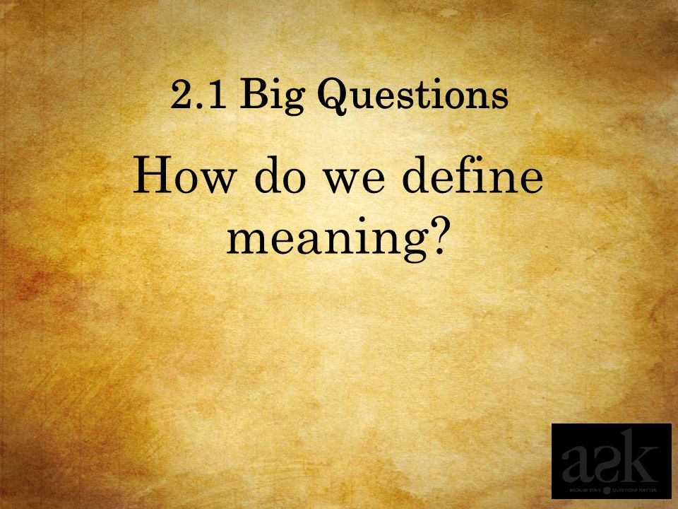 How do we define meaning
