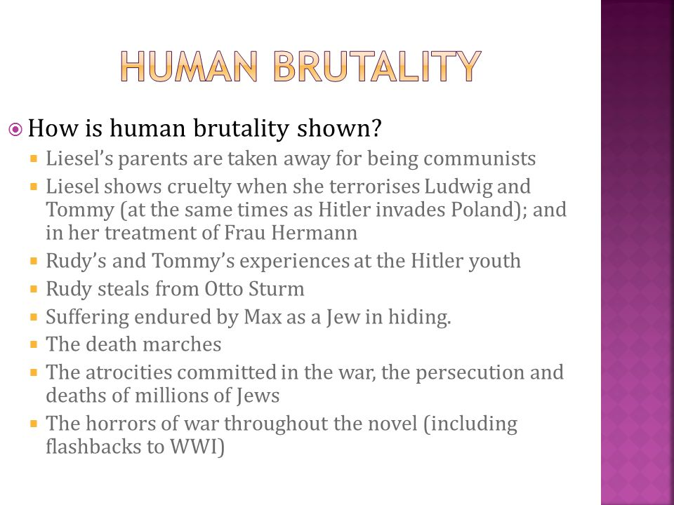 Human Brutality How is human brutality shown