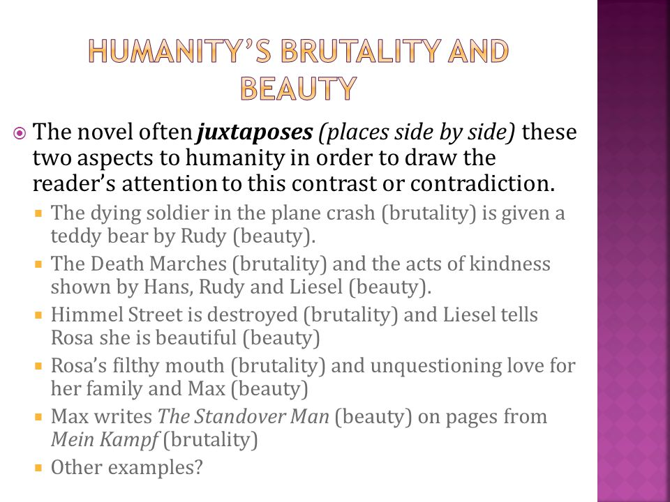 Humanity's Brutality and Beauty