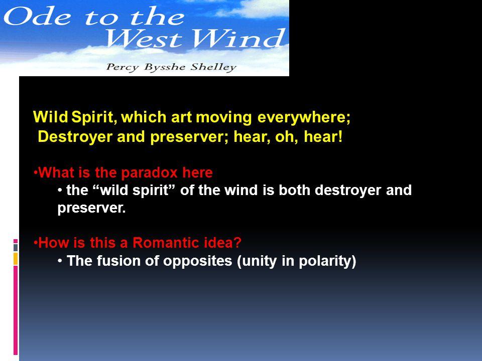 Wild Spirit, which art moving everywhere;