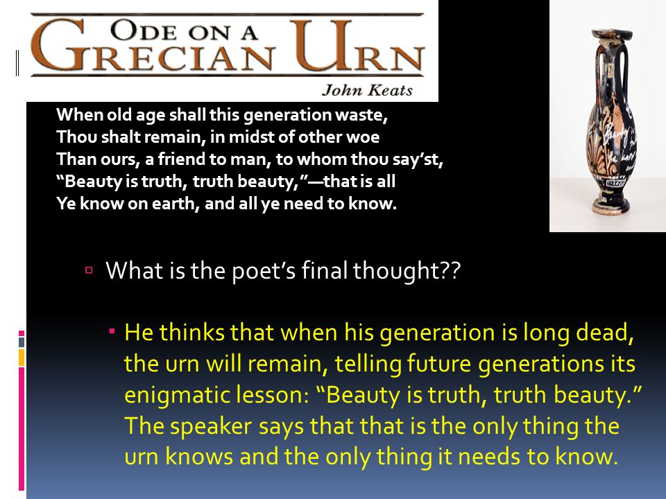 What is the poet's final thought