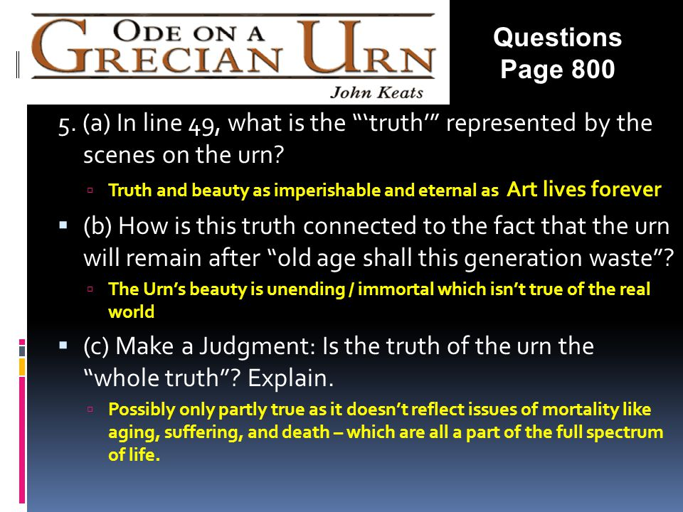 Questions Page (a) In line 49, what is the 'truth' represented by the scenes on the urn