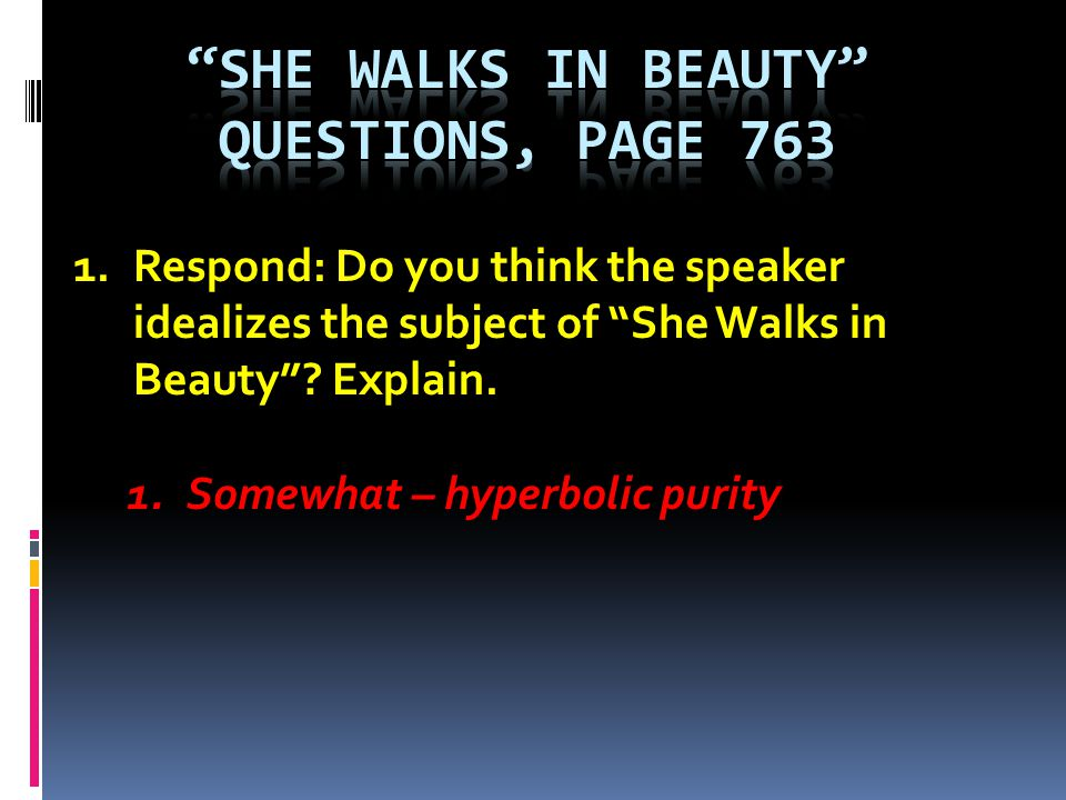 She Walks in beauty Questions, page 763