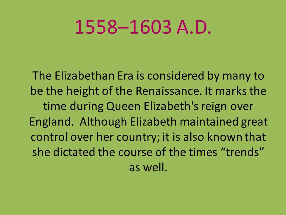 1558–1603 A.D.