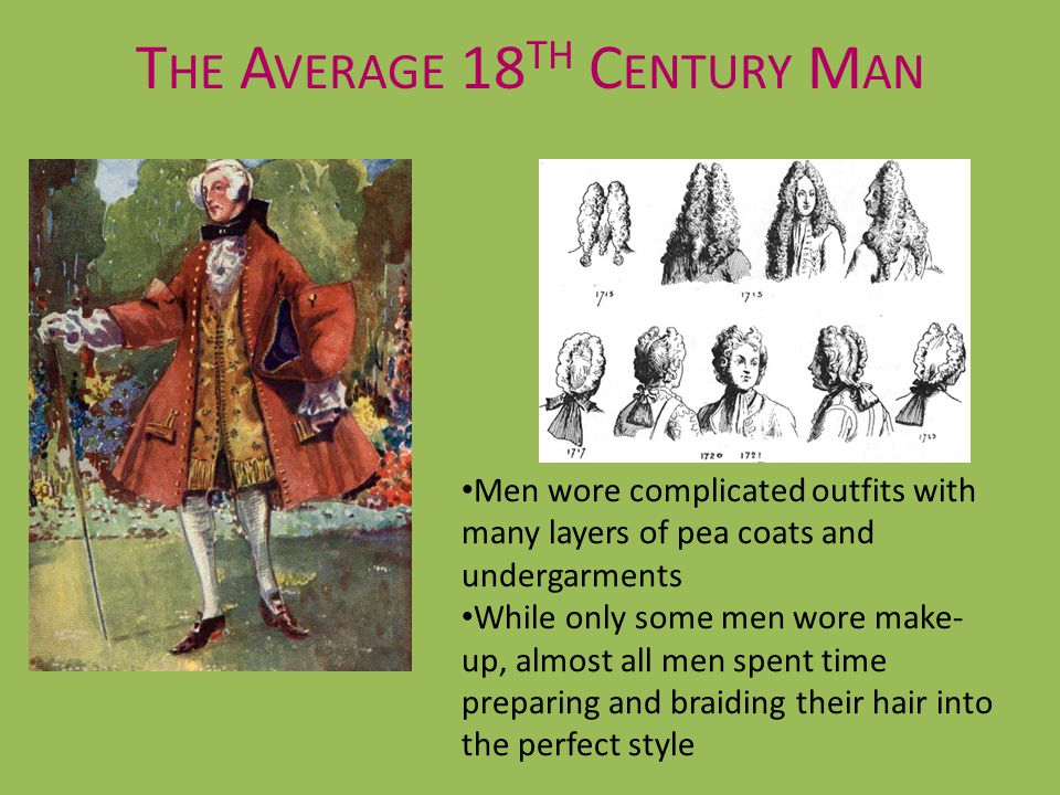 The Average 18th Century Man