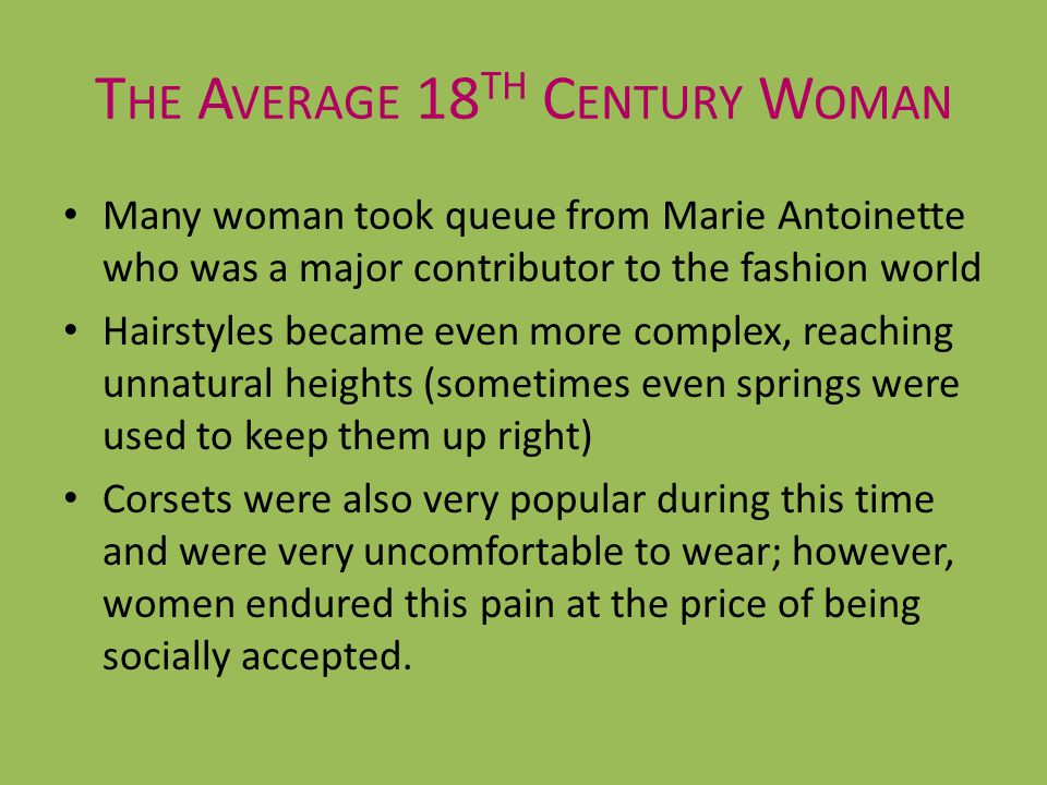 The Average 18th Century Woman