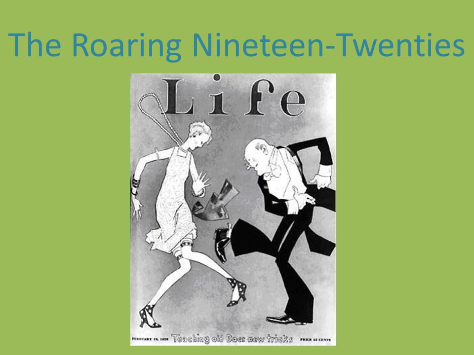 The Roaring Nineteen-Twenties