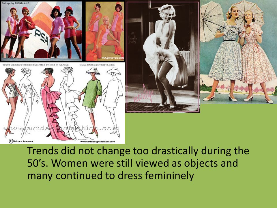 Trends did not change too drastically during the 50's