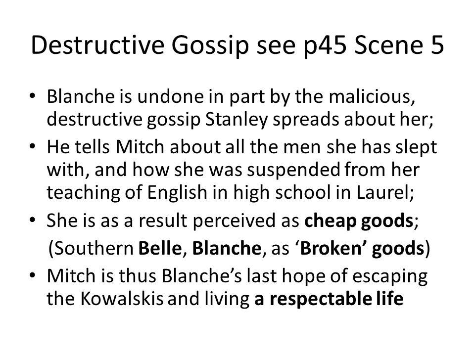 Destructive Gossip see p45 Scene 5