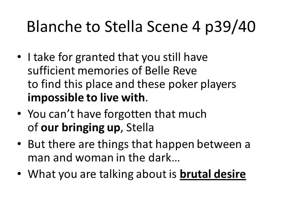 Blanche to Stella Scene 4 p39/40