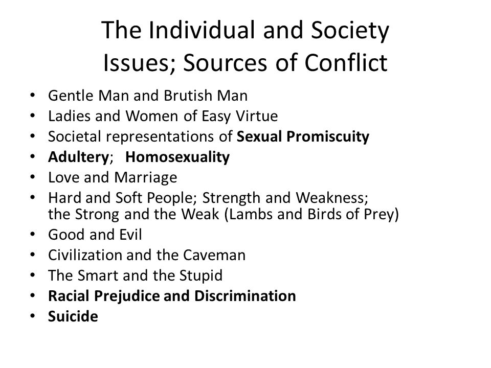 The Individual and Society Issues; Sources of Conflict