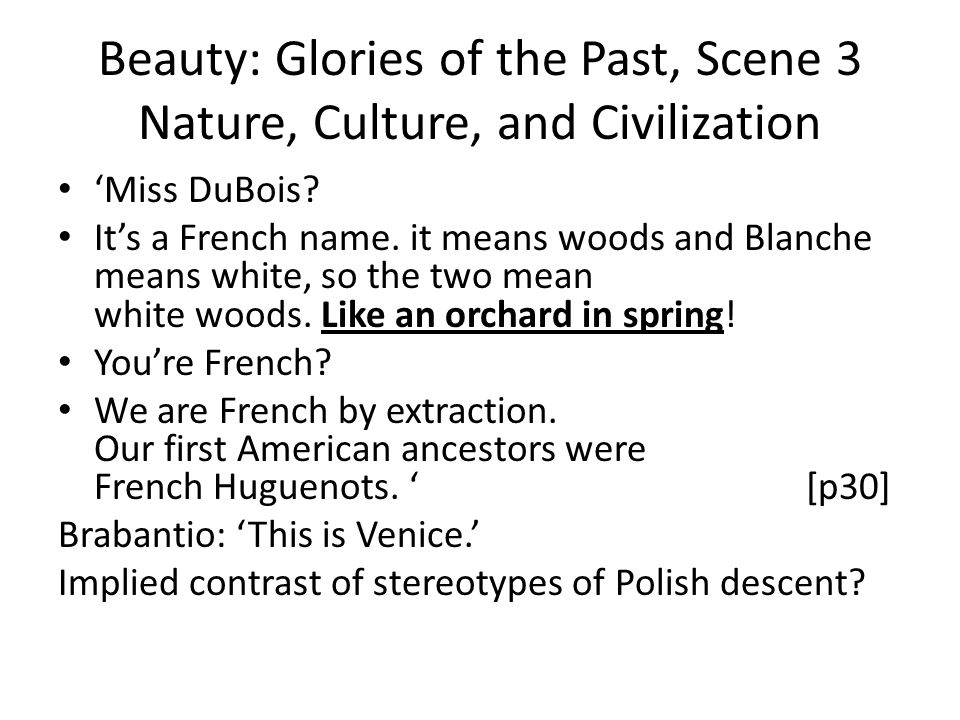 Beauty: Glories of the Past, Scene 3 Nature, Culture, and Civilization