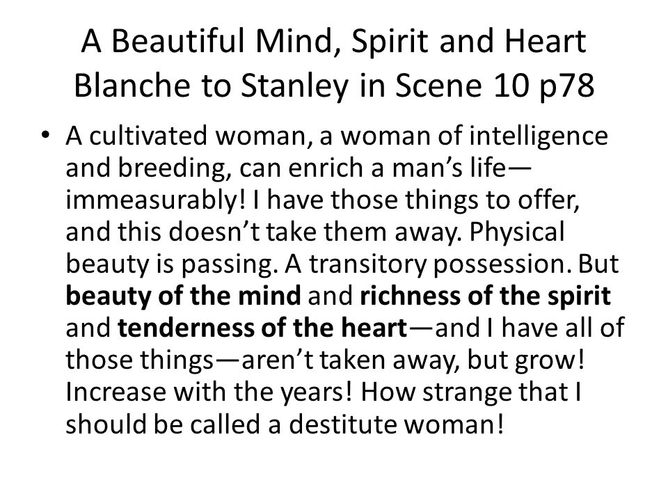 A Beautiful Mind, Spirit and Heart Blanche to Stanley in Scene 10 p78