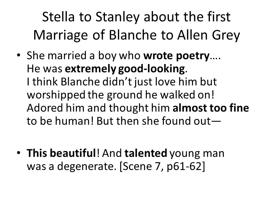 Stella to Stanley about the first Marriage of Blanche to Allen Grey