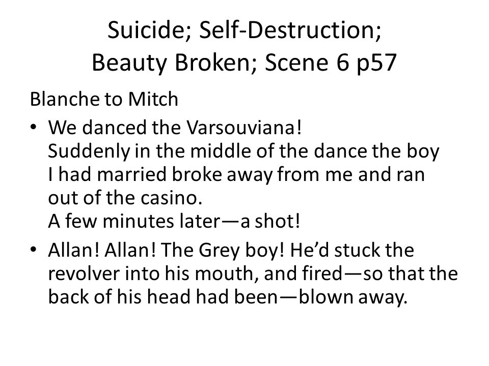 Suicide; Self-Destruction; Beauty Broken; Scene 6 p57