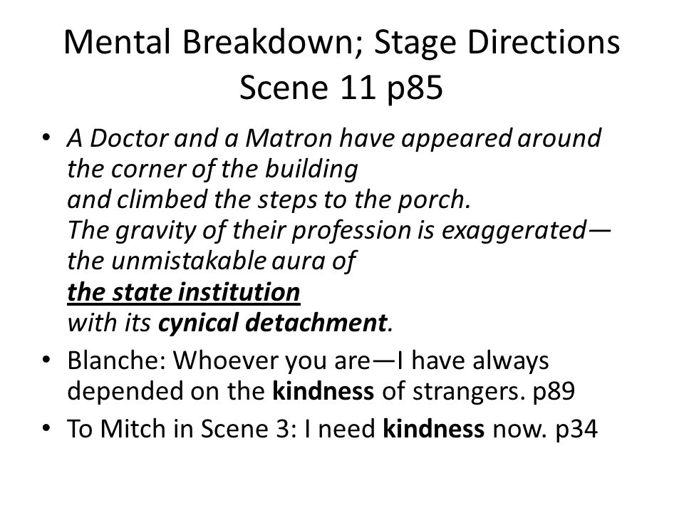 Mental Breakdown; Stage Directions Scene 11 p85