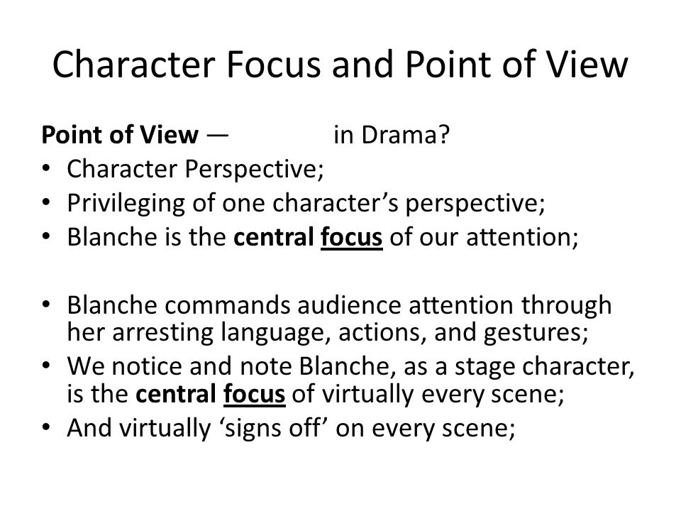Character Focus and Point of View