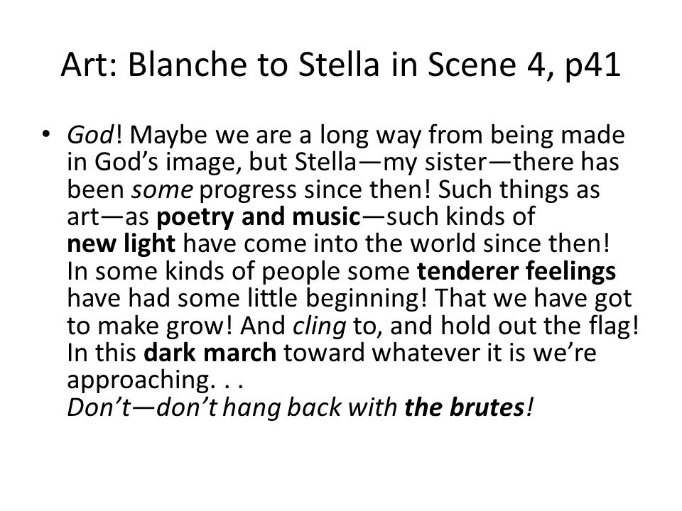 Art: Blanche to Stella in Scene 4, p41