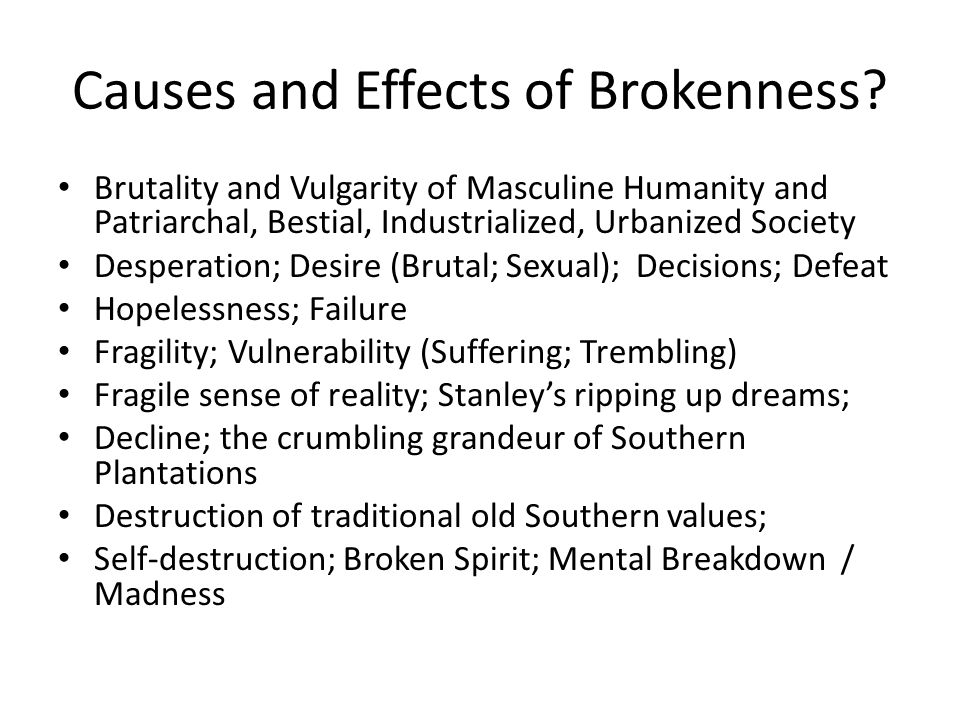 Causes and Effects of Brokenness