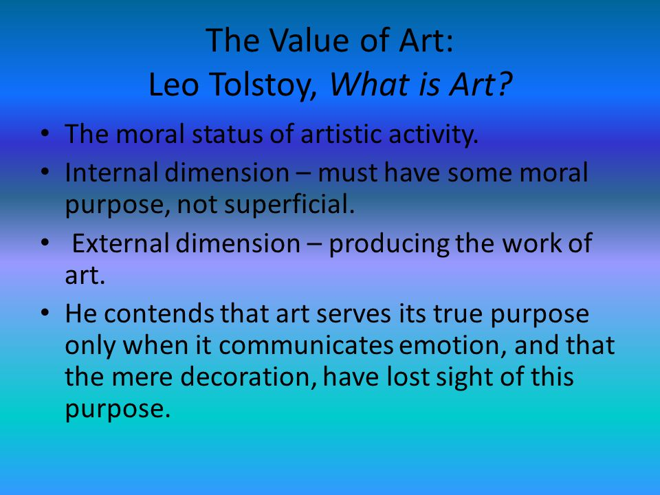 The Value of Art: Leo Tolstoy, What is Art