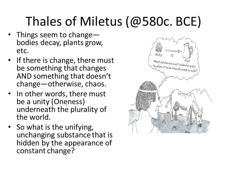 Thales of Miletus (@580c. BCE)