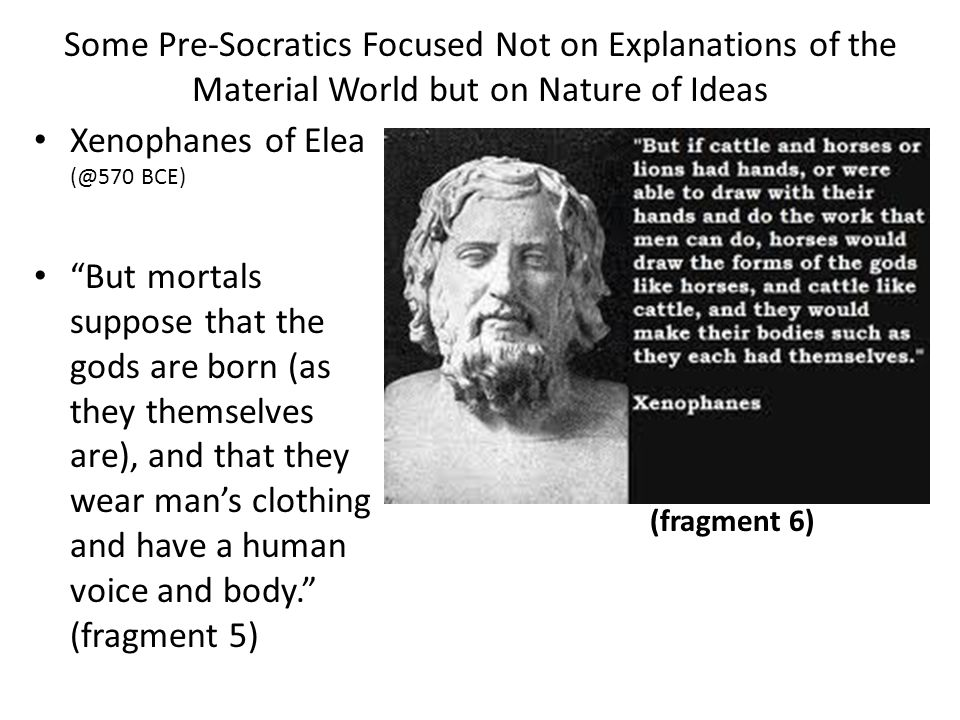 Xenophanes of Elea BCE)