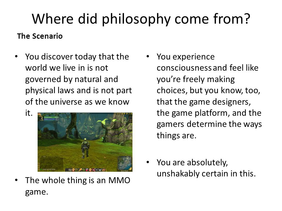 Where did philosophy come from