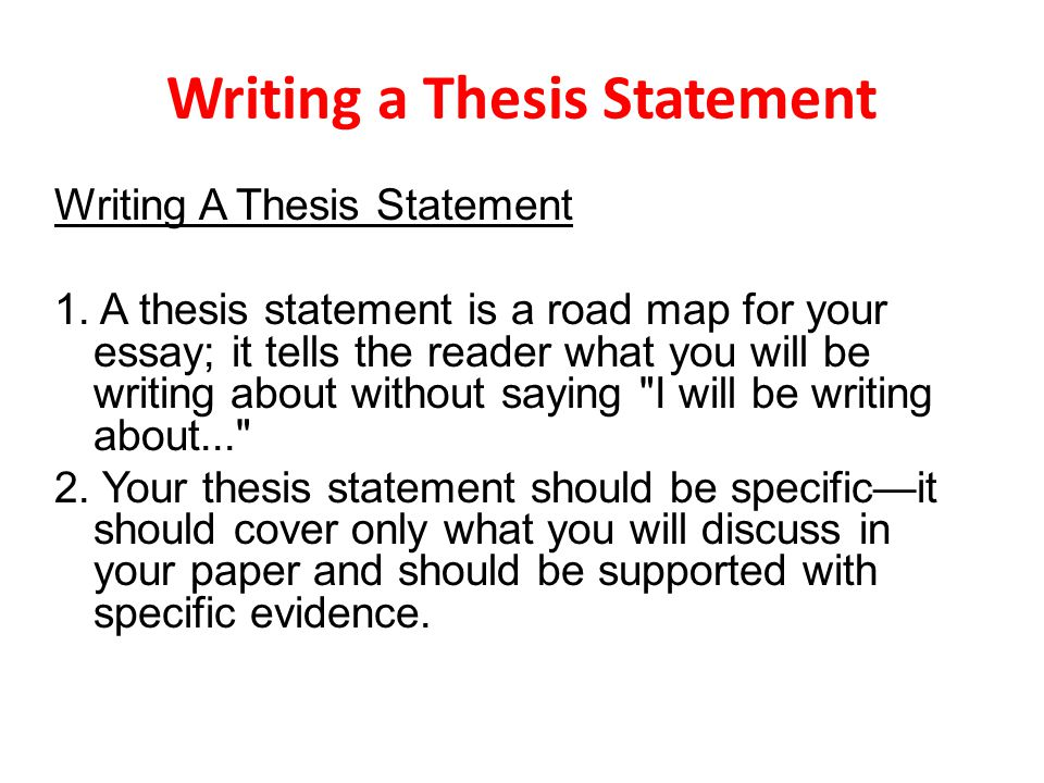 define what a thesis statement is The thesis statement is the most crucial sentence in the entirety of any formal writing assignment its construction should be done meticulously.