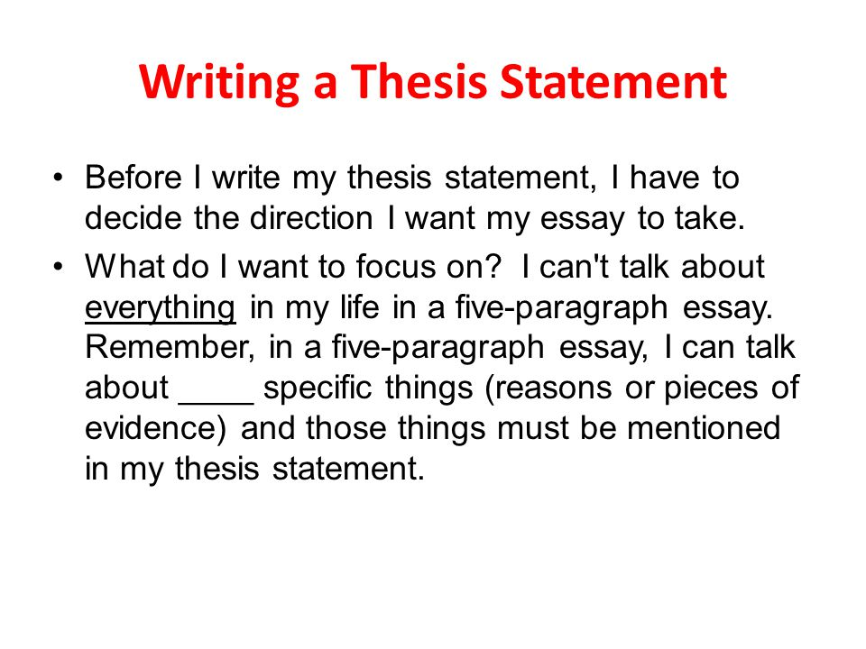 I need help with my thesis statement