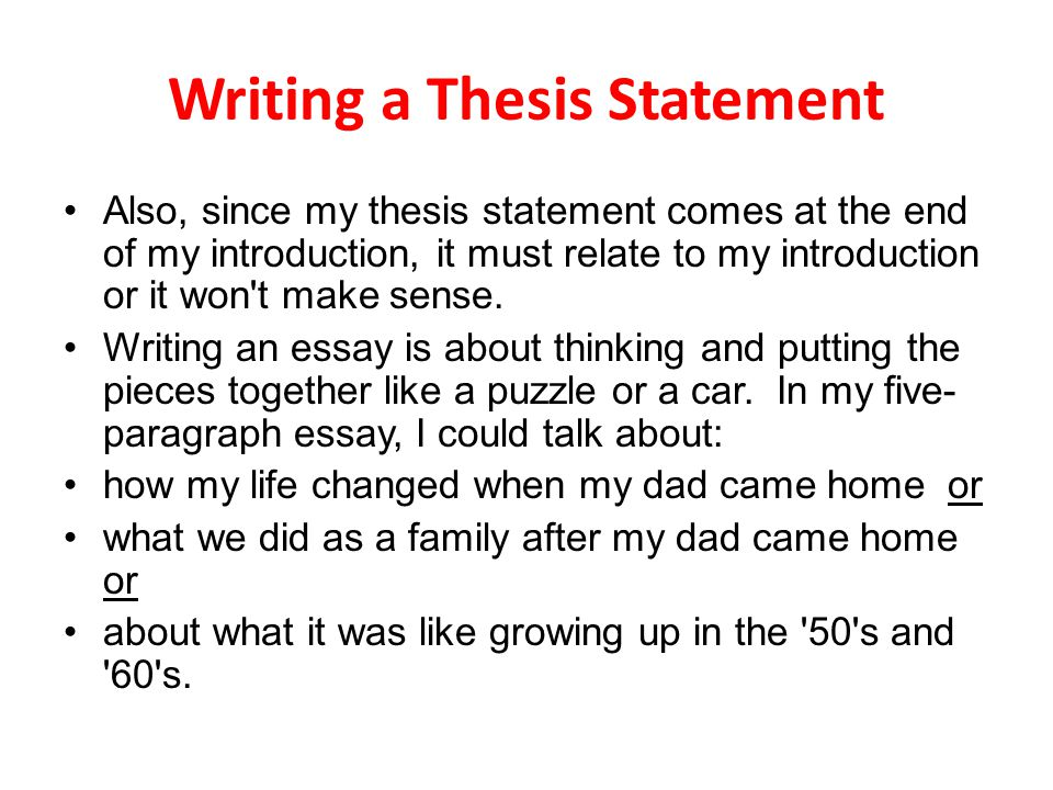 why is a thesis statement at the end