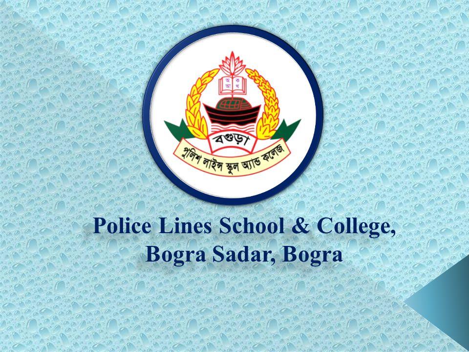 Police Lines School & College, Bogra Sadar, Bogra