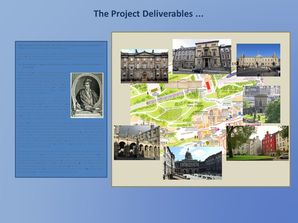 The Project Deliverables ...