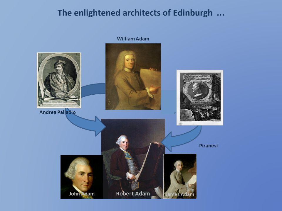 The enlightened architects of Edinburgh ...