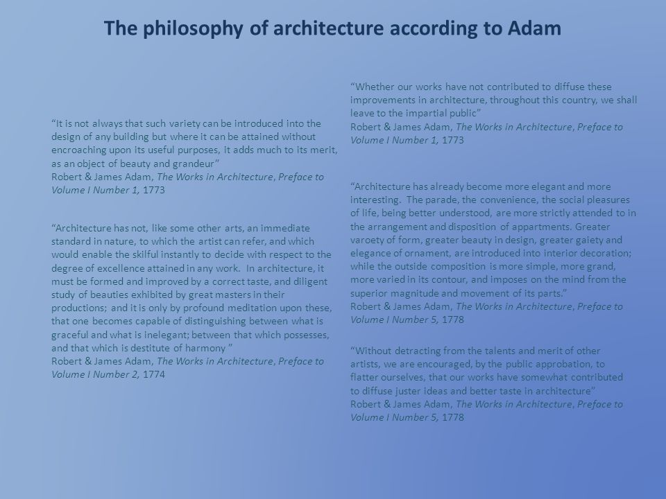 The philosophy of architecture according to Adam