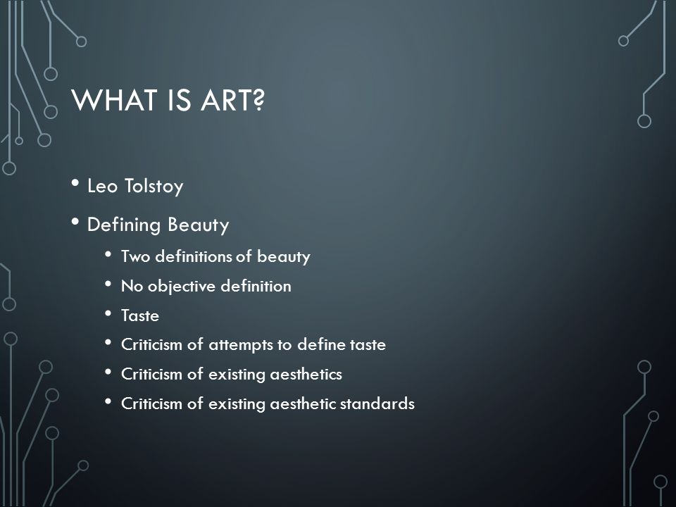 What is Art Leo Tolstoy Defining Beauty Two definitions of beauty