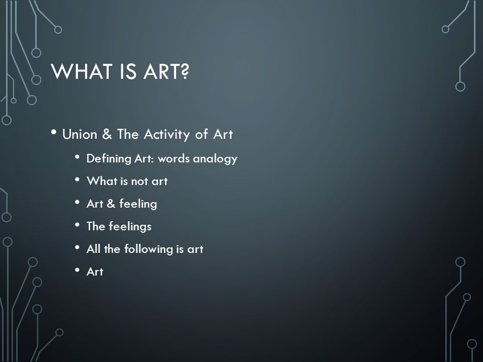 What is Art Union & The Activity of Art Defining Art: words analogy