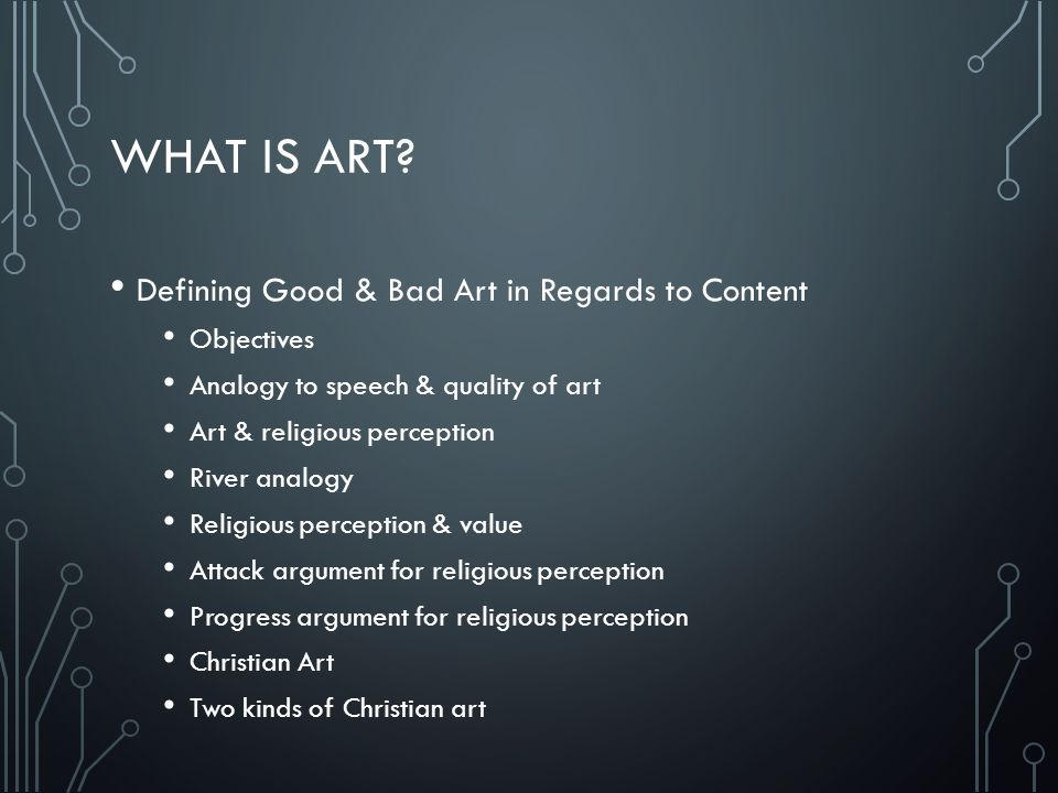What is Art Defining Good & Bad Art in Regards to Content Objectives