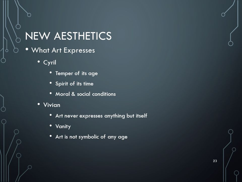 New Aesthetics What Art Expresses Cyril Vivian Temper of its age